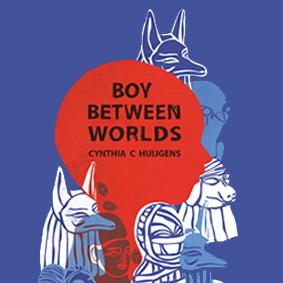 Behind The Books: Boy Between Worlds