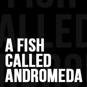 Behind The Book: A Fish Called Andromeda